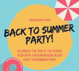 Redmond Park - Back to Summer Party! - Umbrella, sunshine and flotation device - Celebrate the end of the school year with a neighborhood block party in Redmond Park!